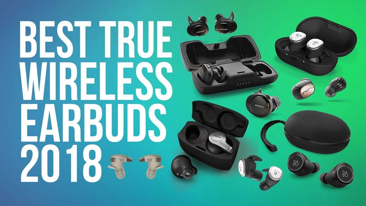 41720fd7bf3 BEST TRULY WIRELESS EARBUDS 2018 | TOP 10 WIRELESS TRUE FULLY EARBUDS