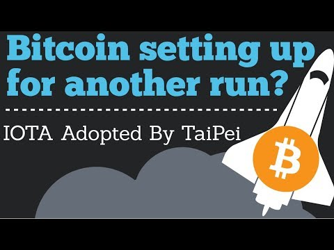 Crypto News | Bitcoin Setting Up For Another Run? IOTA Adopted By Taipei