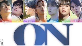BTS(防弾少年団) - ON Japanese Version (Colour Coded Lyrics Kan/Rom/Eng)