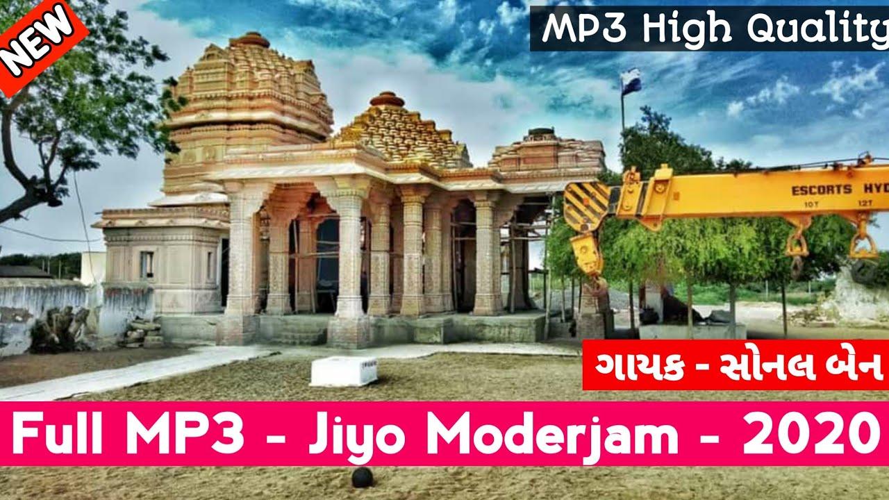 Download Jiyo Moderjam Dada Jiyo Moderjam Full Mp3   Sonal Ben  2019 Program Modkuba