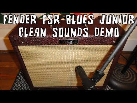 Fender Blues Junior Amp FSR Wine Red Clean Sounds Demo - YouTube