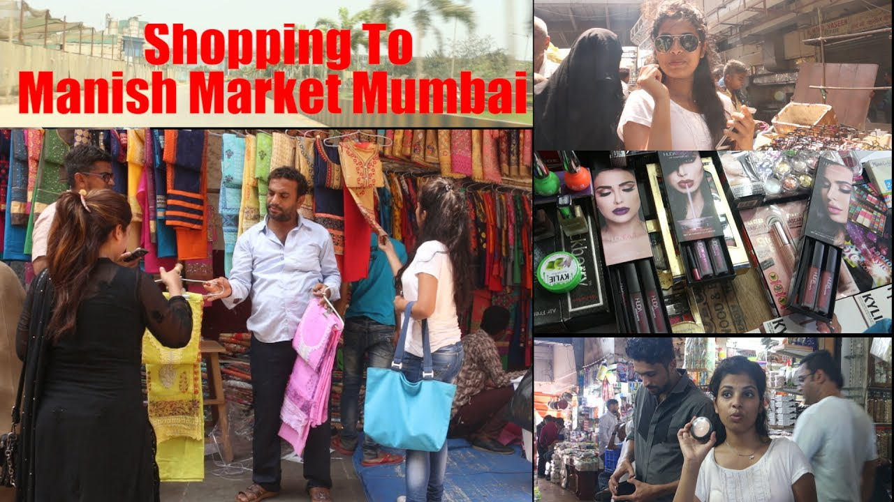 Shopping To Manish Market   Mumbai's' Cheapest Market ...