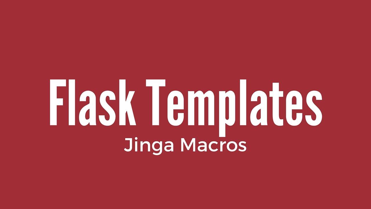 Flask Templates - Creating Macros - YouTube