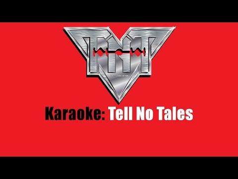 Karaoke: TNT / Tell No Tales
