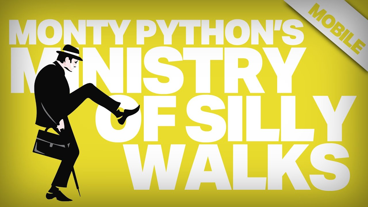 Monty Python's Ministry of Silly Walks | Mobile - YouTube