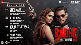 Radhe - Your Most Wanted Bhai | Full Album  | Salman Khan & Disha Patani