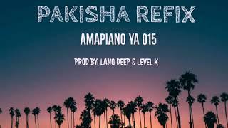 Dladla Mshunqisi Pakisha(Lano Deep Amapiano Refix)