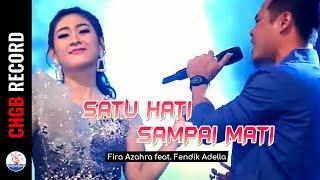 Download Mp3 Fira Azahra Feat. Fendik Adella - Satu Hati Sampai Mati