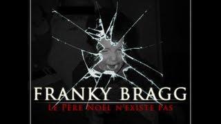 Franky Bragg - Le Père Noël n'existe pas