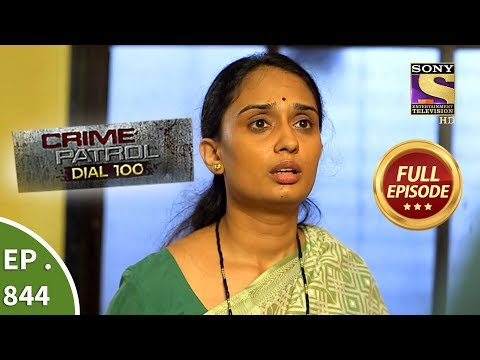Crime Patrol Dial 100 - Ep 845 - Full Episode - 17th August, 2018