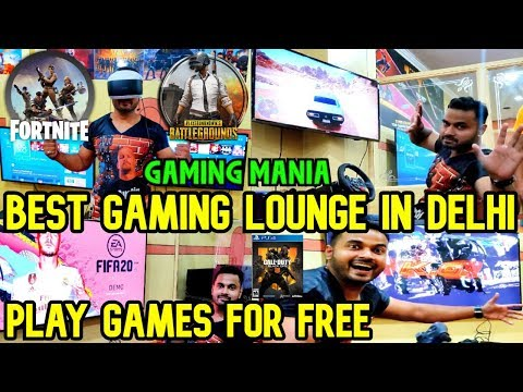 Best Gaming Lounge In Delhi | Gaming Mania| Play Games For Free Pubg, Fifa20, Wwe2k19