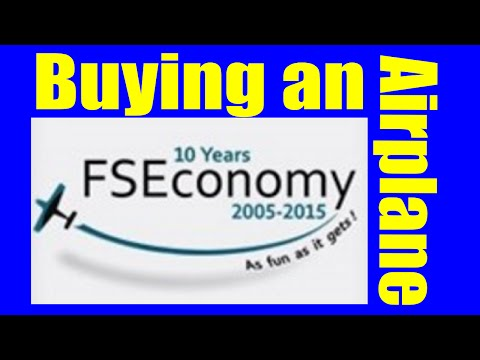 A Basic guide to Buying An Aircraft on FSEconomy