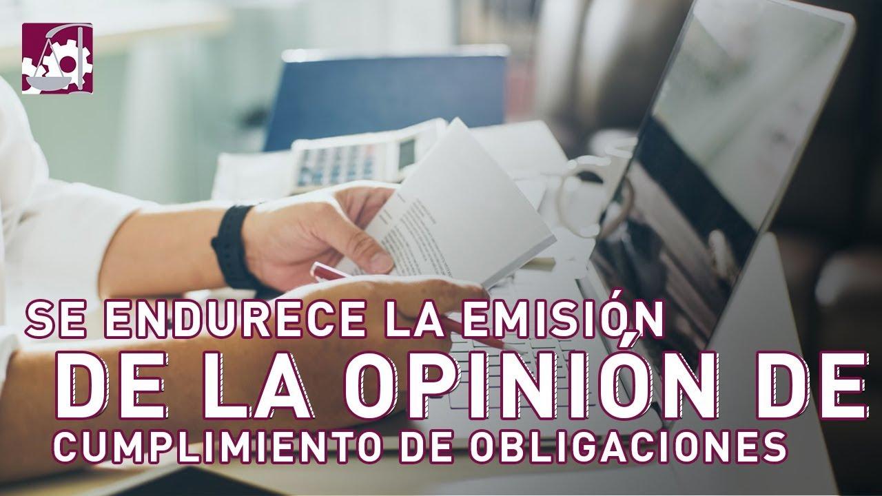 ⚠️ C U I D A D O ⚠️ | Se endurece la emisión de la opinión de cumplimiento de #ObligacionesFiscales