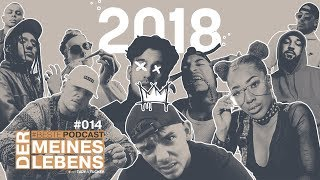 Deutschrap 2018: Jahresrückblick   #BestePodcast Ep. 014