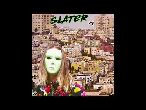 """SLATER -""""23"""" (Full Album)"""