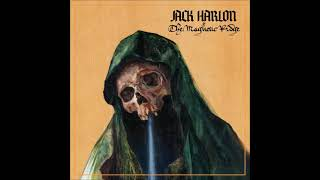 Jack Harlon \u0026 The Dead Crows - The Magnetic Ridge (Full Album 2021)