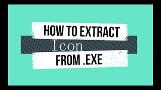 How to Convert EXE file into ICO file
