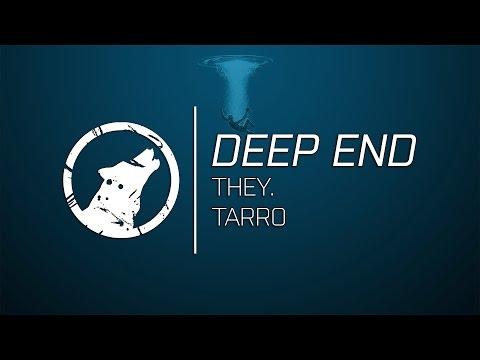 THEY. - Deep End (Tarro Remix) [Lyrics]