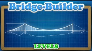 Bridge Builder-Walkthrough