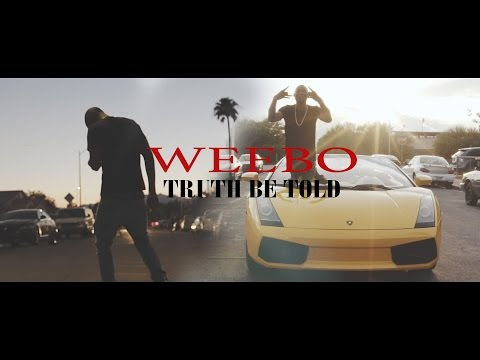 Weebo - Truth Be Told