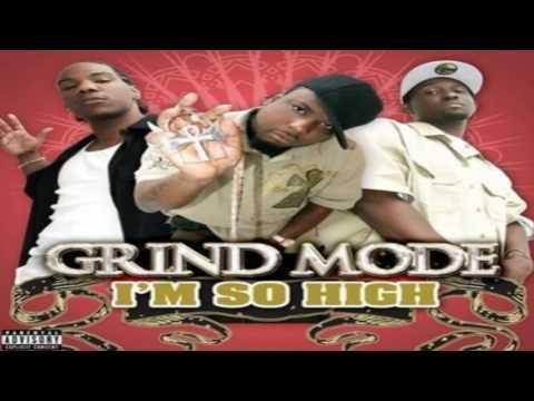 Grind Mode - I'm So High Slowed