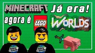 MINECRAFT já era! Vem aí o Lego worlds!