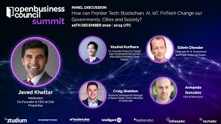 How Can Frontier Tech -Blockchain, AI, IoT, Fintech- Change our Governments, Cities and Society?