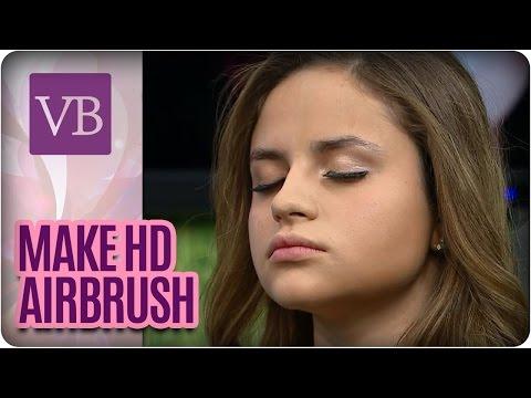 Make HD com Airbrush - Você Bonita (28/06/16)