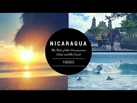 The Best of the Nicaraguan Cities and the Coast