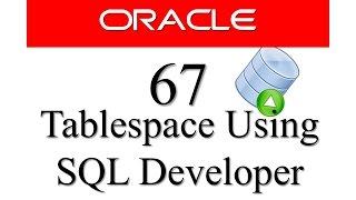 قاعدة بيانات أوراكل التعليمي 67: كيفية إنشاء Tablespace باستخدام SQL المطور من قبل RebellionRider