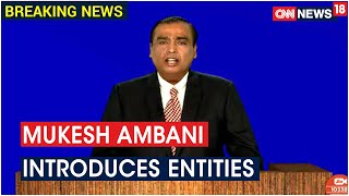 RIL CMD Mukesh Ambani Introduces Entities That Have Recently Invested In Jio Platforms | CNN News18