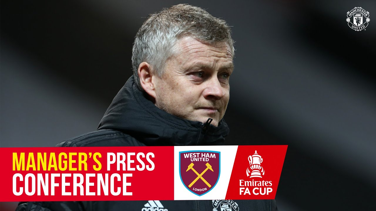 Manager's Press Conference | Manchester United v West Ham | Ole Gunnar Solskjaer | Emirates FA