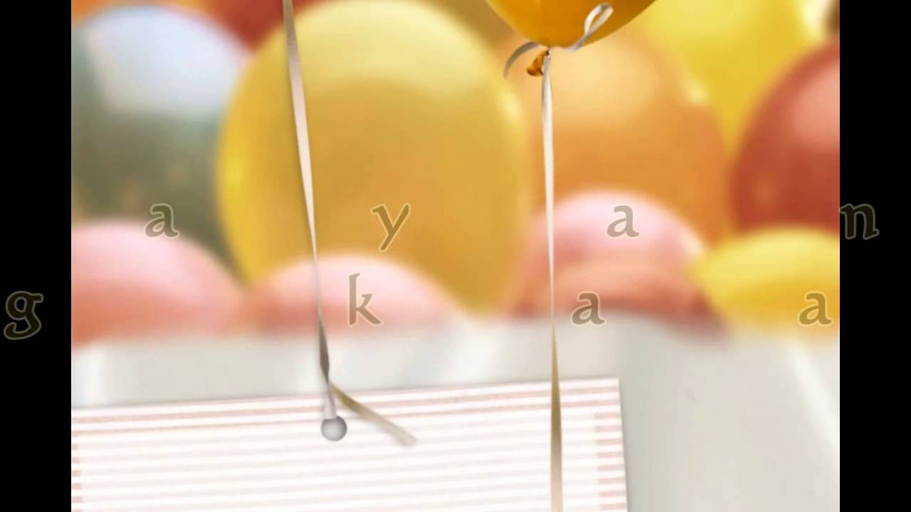 MALIGAYANG BATI SA IYONG KAARAWAN (BIRTHDAY SONG)
