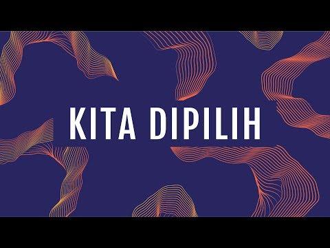 JPCC Worship - Kita Dipilih (Official Lyrics Video)