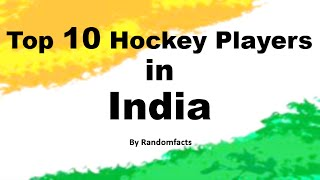 top-10-hockey-players-in-india