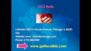 Chicago No Chip Manicure Nail Salon   Cici Deals   Cici Nails   Get Local Biz