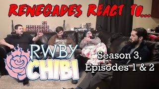 Renegades React to... RWBY Chibi: Season 3, Episodes 1 & 2