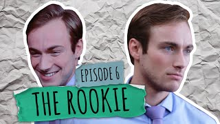 EP.6 The Rookie | Comedy Web Series