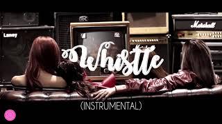 BLACKPINK - WHISTLE (OFFICIAL INSTRUMENTAL) | SWEETVENUS
