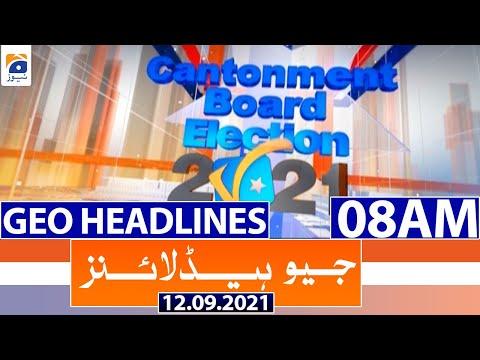 Geo Headlines 08 AM   12th September 2021