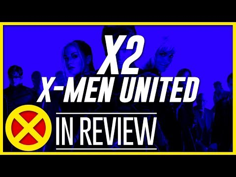 X2: X-Men United - Every X-Men Movie Reviewed & Ranked