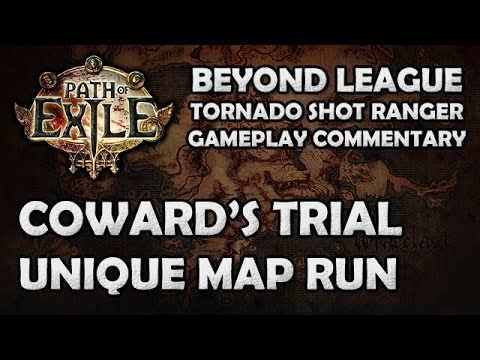 Path of Exile: Coward's Trial Run on My Beyond Tornado Shot Ranger