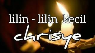 CHRISYE - LILIN LILIN KECIL - lirik