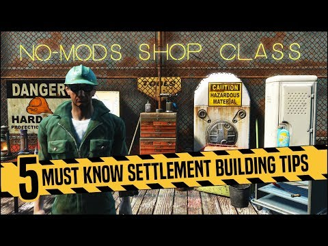 Top 5 Must Know Settlement Building Tips 👷 Fallout 4 No Mods Shop Class