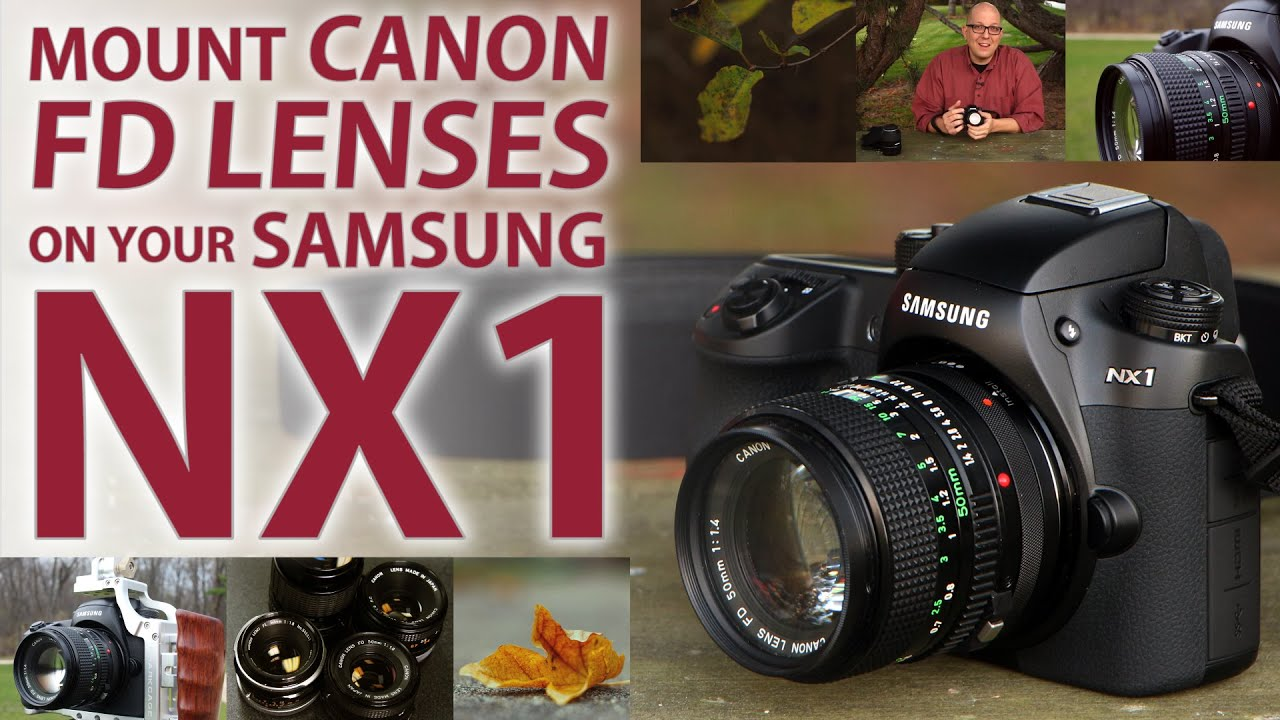 Mount a Canon FD Lens on Your Samsung NX1 with the FD to NX Lens Adapter  from Fotodiox