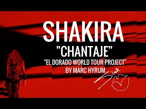 "Shakira ""Chantaje"" El Dorado World Tour Project  DVD Restored"