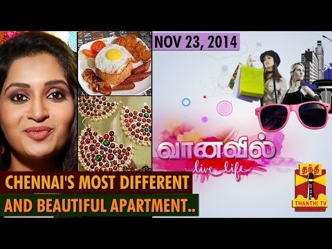 Vaanavil - Live Life : Chennai's most different & beautiful
