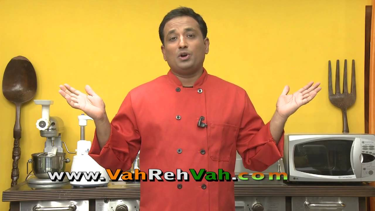 VahRehVah-Redefining Indian Food - By VahChef @ VahRehVah.com
