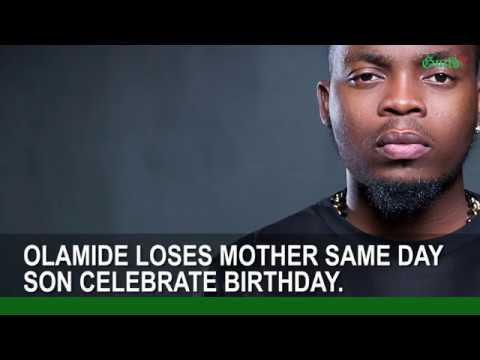NEWSFLASH: Olamide loses mother same day son celebrate birthday