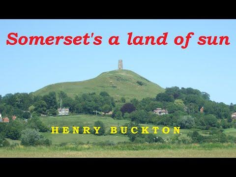 Somerset Song (Somerset's a land of sun) - Henry Buckton - (a Somerset folk song)